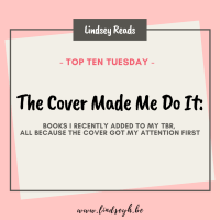 The Cover Made Me Do It: Books I Recently Added To My TBR, All Because The Cover Got My Attention First