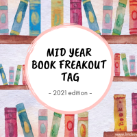 Mid Year Book Freakout Tag - 2021 Edition