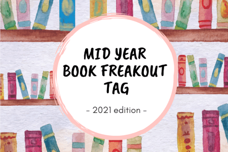 Mid Year Book Freakout Tag 2021