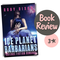 So I Read TikTok's Most Hyped Sci-Fi Romance Prepared To Mock It... But It Wasn't Bad? -- Ice Planet Barbarians by Ruby Dixon {Book Review}