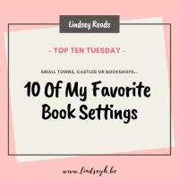 10 Of My Favorite Book Settings