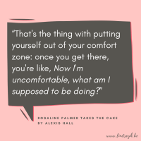 Rosaline Palmer Takes The Cake by Alexis Hall {Quote It Wednesday}