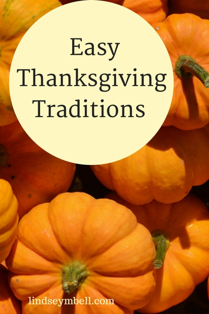 Easy Thanksgiving Traditions
