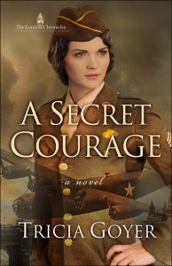 A Secret Courage by Tricia Goyer