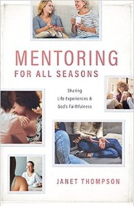 Mentoring for All Seasons by Janet Thompson