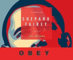 Shepard Fairey aka OBEY. Ltd. Editions