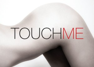 """Anna Sowinska. """"Touch Me"""""""