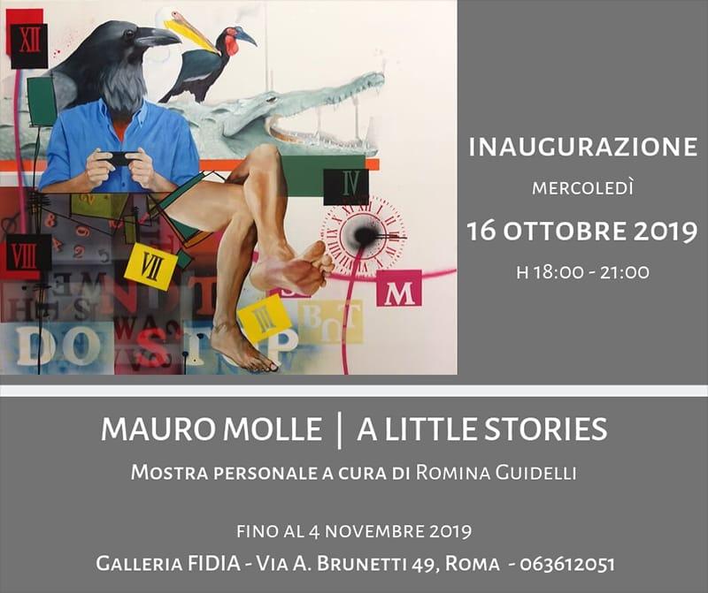 Invito Mostra MAURO MOLLE Galleria Fidia_ A Little Stories