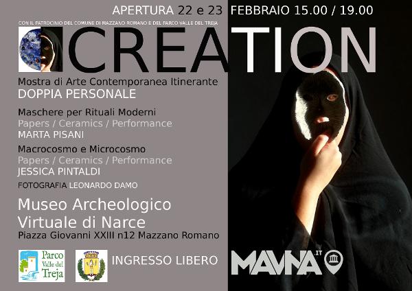 CREATION  mostra di Arte Contemporanea itinerante III tappa al MAVNA con il patrocinio del PARCO VALLE DEL TREJA e del Comune di Mazzano Romano