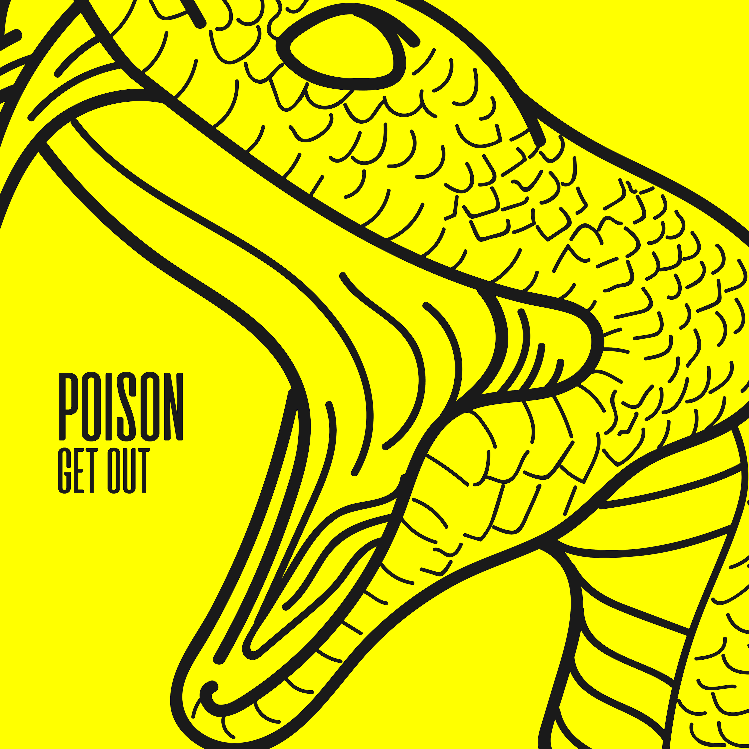 Get Out di Poison