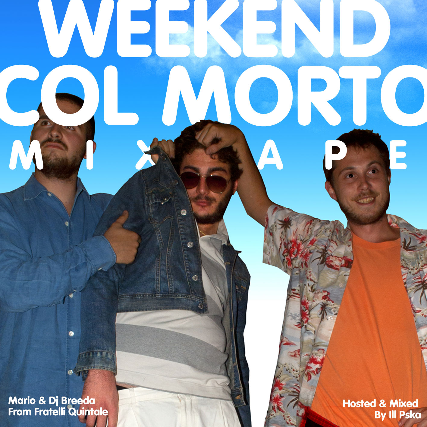 Weekend col morto Mixtape di Mario & Dj Breeda