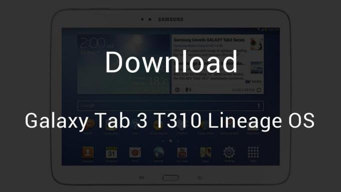 Download Galaxy Tab 3 T310 Lineage OS 14 1 [Android 7 1 1
