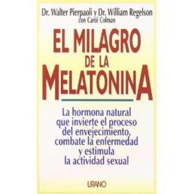 El milagro de la Melatonina. Glándula pineal