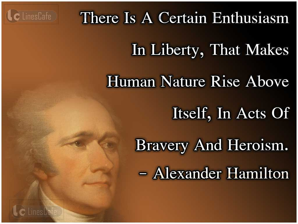 Alexander Hamilton Top Best Quotes With Pictures