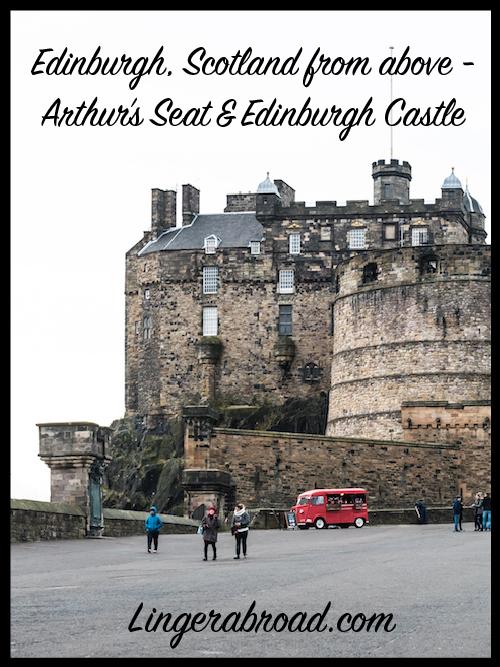Edinburgh, Scotland from above - Arthur's Seat & Edinburgh Castle