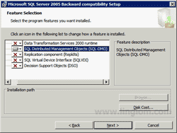 Feature Selection - SQL Distributed Management Objects (SQL-DMO)