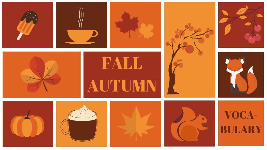 Autumn is here: L'automne est là, apprenons son vocabulaire en anglais
