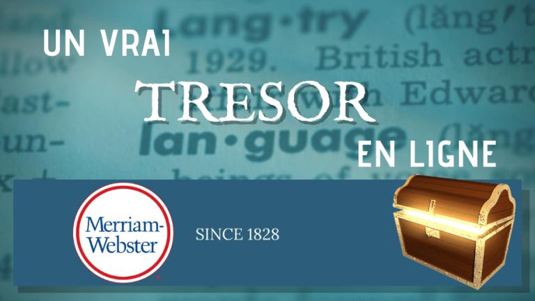 Couverture article dictionnaire Merriam Webster trésor