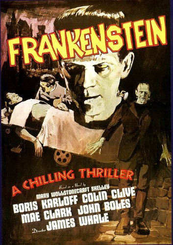 Movie poster for Whale's 1981 Frankenstein movie
