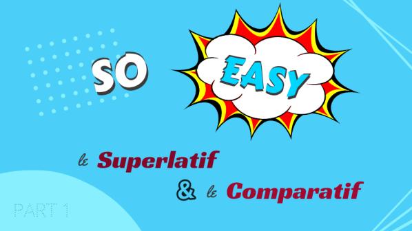lien vers l'article sur le superlatif et comparatif