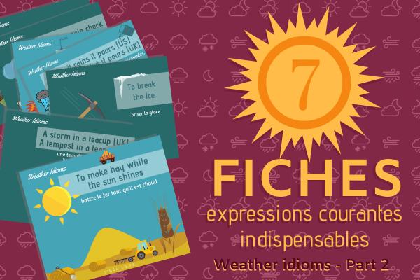7 expressions anglaises sur la météo 🌞 (Partie 2)