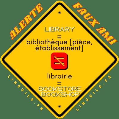 Fiche faux amis Librairie/library