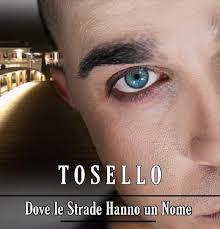 Davide Tosello - Dove le Strade Hanno un Nome