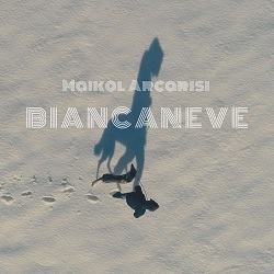 Maikol Arcarisi - Biancaneve