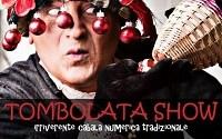 "A PALAZZO VENEZIA : ""LA TOMBOLA SHOW"""