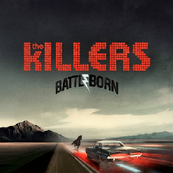 Battle Born - The Killers (2012)
