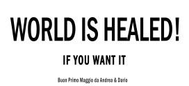 Il mondo è guarito se tu lo vuoi! L'iniziativa dei fratelli Raguzzino