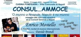 """Sabato 12 maggio""""CONSULAMMOCE"""" alla Casina Pompeiana con i  Consolati generali a Napoli"""