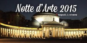 notte-darte-2015-napoli1