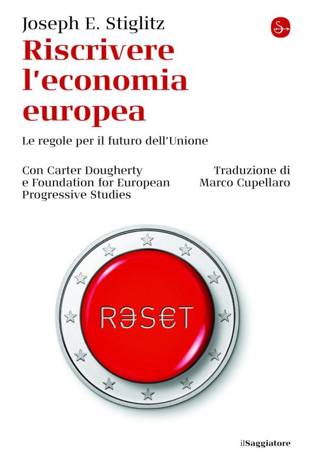 Come riscrivere l'economia europea e le regole dell'Unione