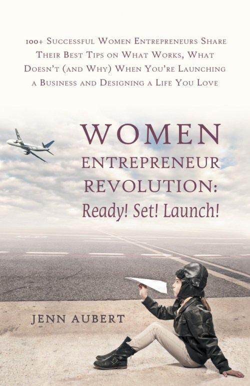 Women Entrepreneur Revolution Ready! Set! Launch Book Cover by Jenn Aubert