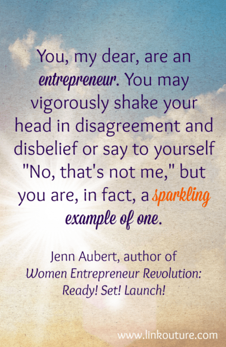 Women Entrepreneur Revolution Inspirational quote Jenn Aubert