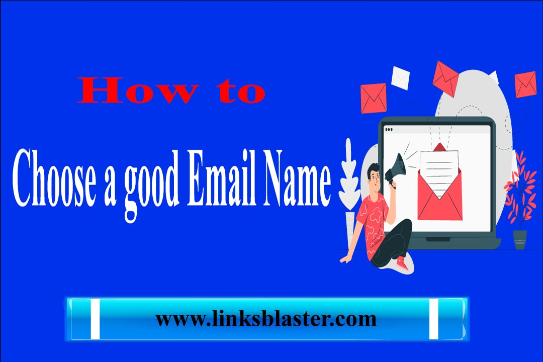 how to choose good email names best guide