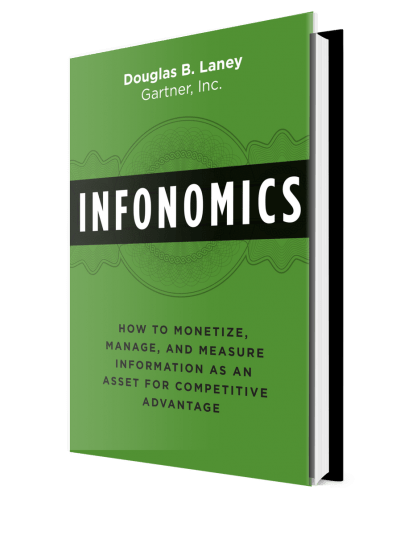 The book cover from Infonomics by Gartner Analyst, Doug Laney