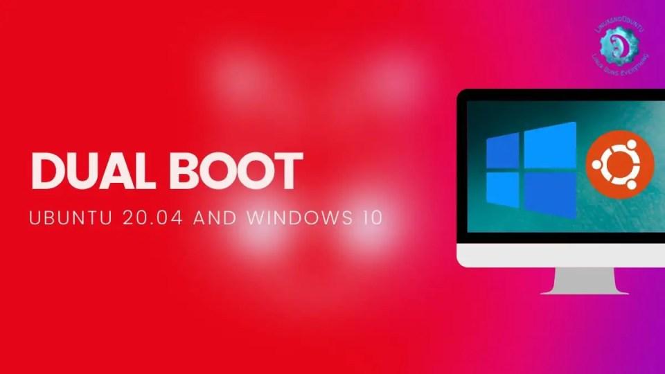 dual boot Ubuntu and Windows