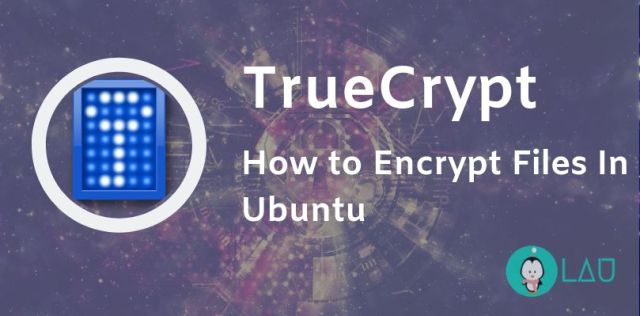 how to encrypt files in linux truecrypt