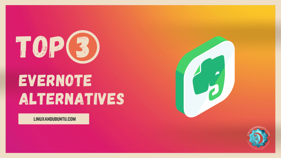 top evernote alternatives for linux