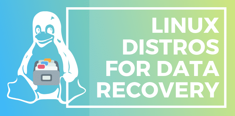 linux distros for data recovery