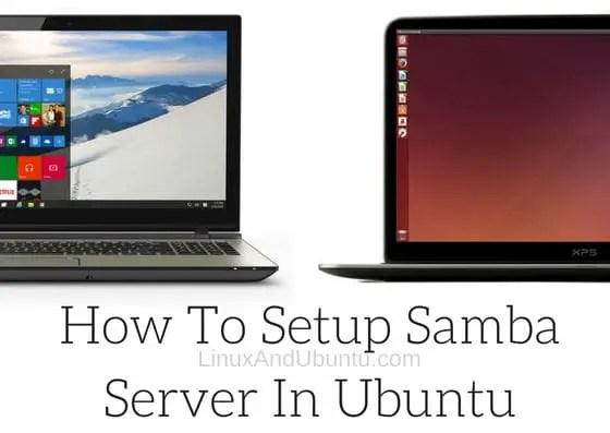 What Is Samba Server And How To Setup Samba Server In Ubuntu Linux