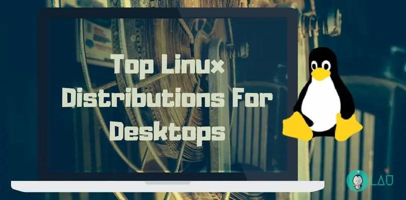 Best Linux Distros 2019