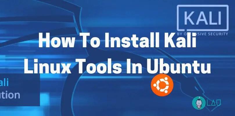 install kali linux tools in ubuntu