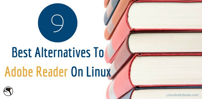 9 Best Alternatives To Adobe Reader On Linux (Ebook/PDF