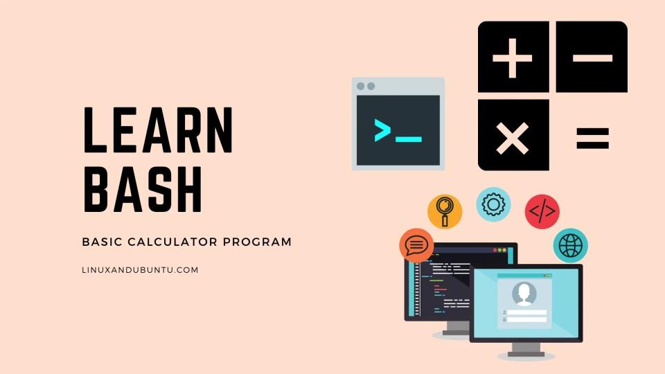 Basic Calculator Program Learn Bash