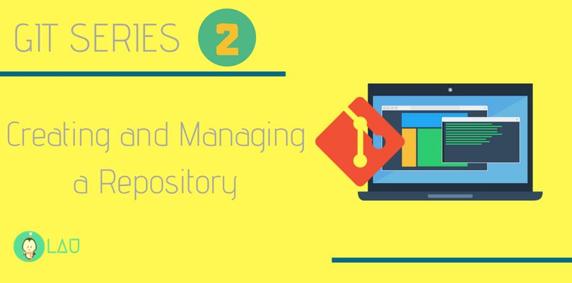 Creating and Managing a Repository