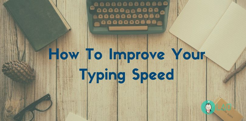 How To Improve Your Typing Speed