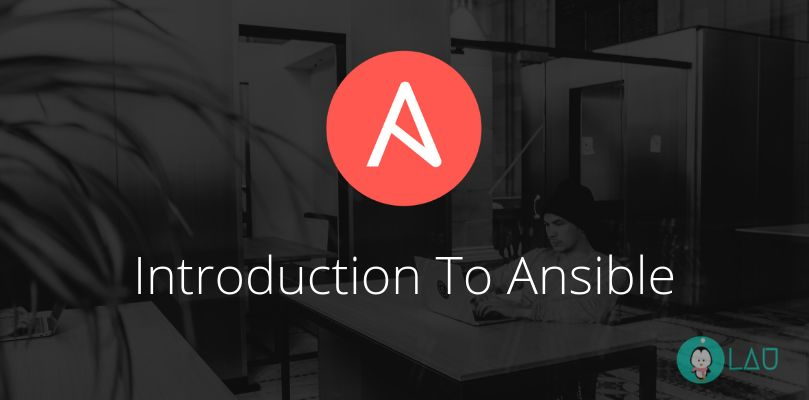 Introduction To Ansible